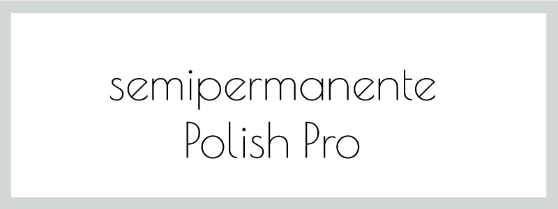 semipermanente polish pro